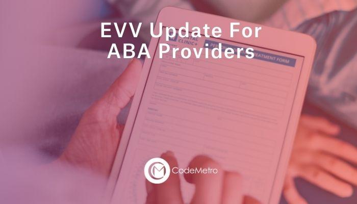 ABA EVV Updates
