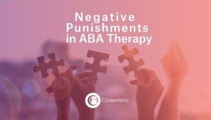 ABA Therapy Negative Punishment