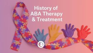 History of ABA Therapy and Treatment